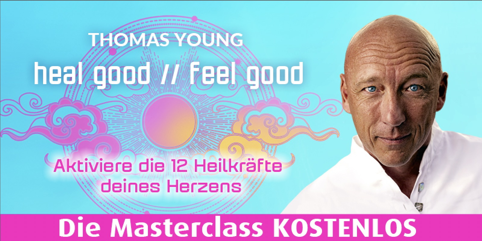 Thomas Young - heal good feel good
